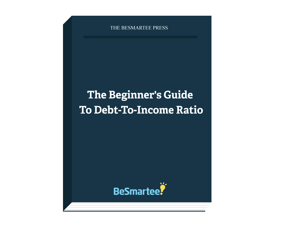 The Beginner's Guide to Debt-to-Income Ratio